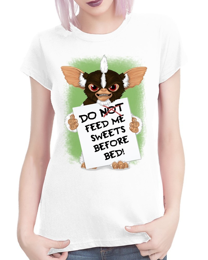 Gremlins Don't Feed Me Sweets - Ladies White Tee Shirt