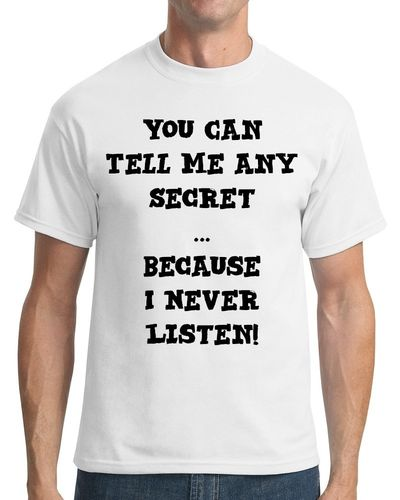 You Can Tell Me Any Secret - Mens Coloured Tee Shirt
